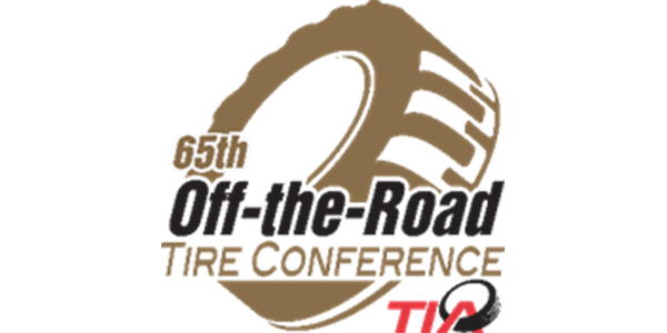 Tires Near Me Open Now >> Registration For Tia 2020 Off The Road Tire Conference Now Open